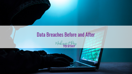 Data Breaches: Before And After