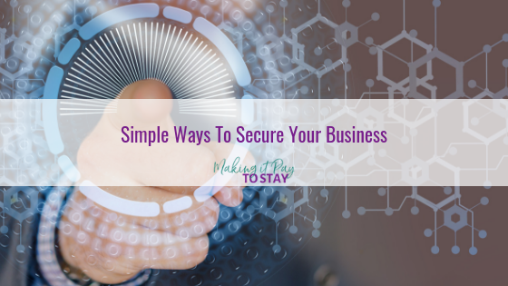 Simple Ways To Secure Your Business