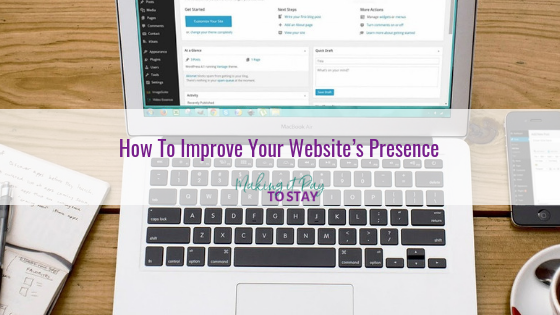 How To Improve Your Website's Presence
