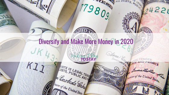 Diversify and Make More Money in 2020