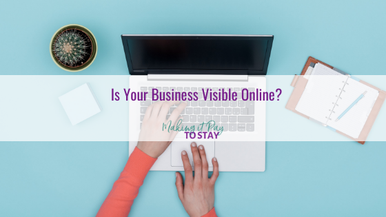 Is Your Business Visible Online?