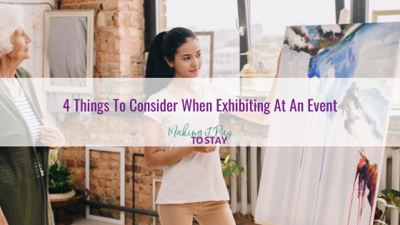 4 Things To Consider When Exhibiting At An Event