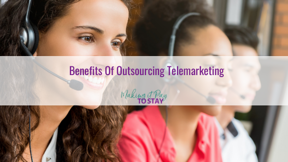 Benefits Of Outsourcing Telemarketing