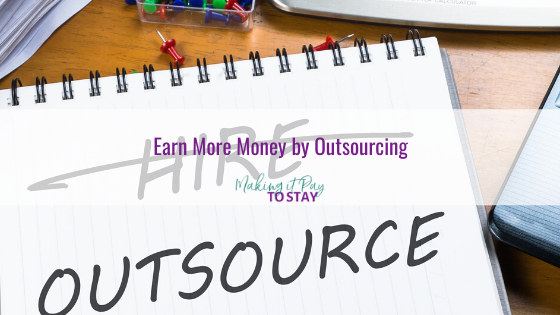 Earn More Money by Outsourcing