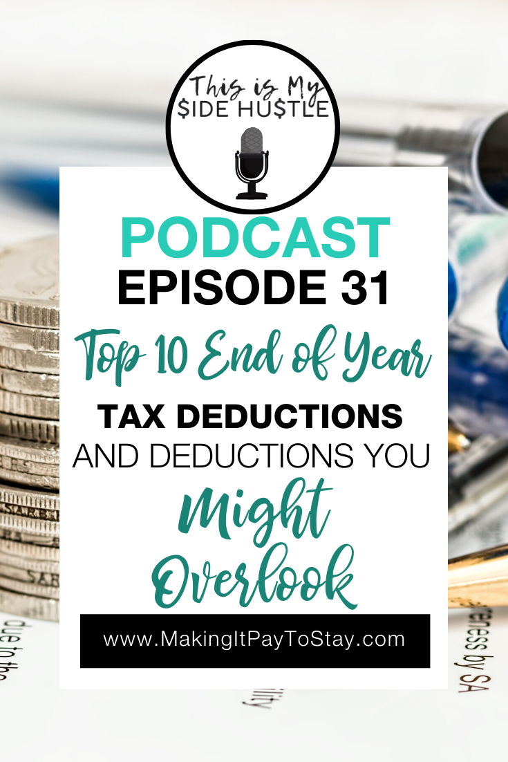Podcast Episode 31: Top 10 Tax Deductions and Deductions You Might Overlook