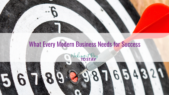 What Every Modern Business Needs for Success