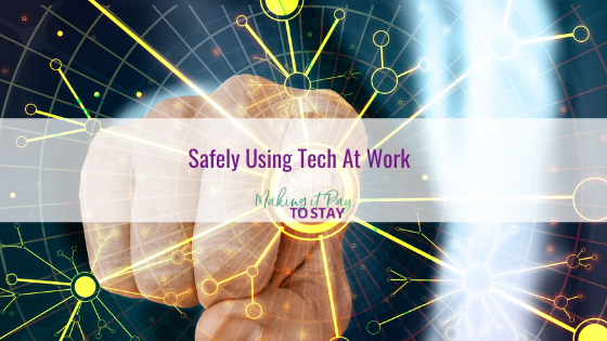 Safely Using Tech At Work