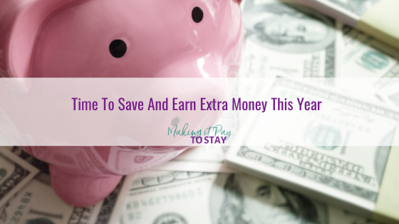 Time To Save And Earn Extra Money This Year
