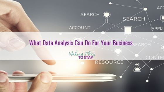 What Data Analysis Can Do For Your Business