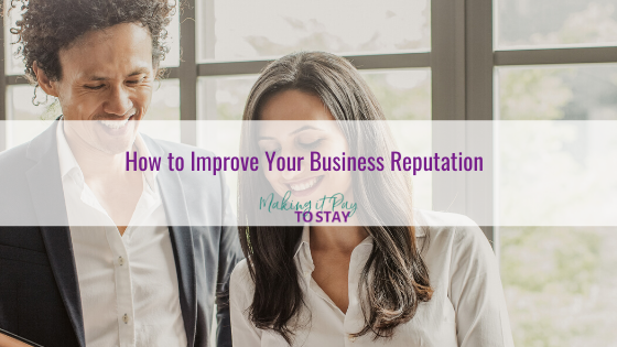 How to Improve Your Business Reputation