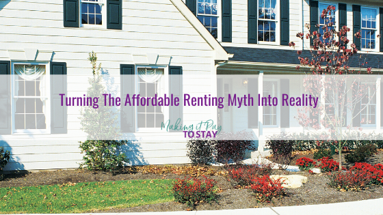 Turning The Affordable Renting Myth Into Reality