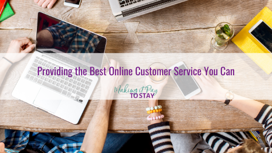 Providing the Best Online Customer Service You Can