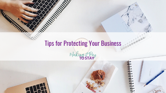 Tips for Protecting Your Business