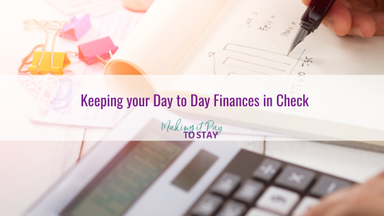 Keeping your Day to Day Finances in Check