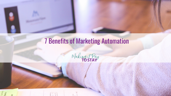 7 Benefits of Marketing Automation