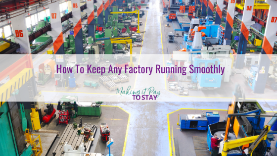 How To Keep Any Factory Running Smoothly