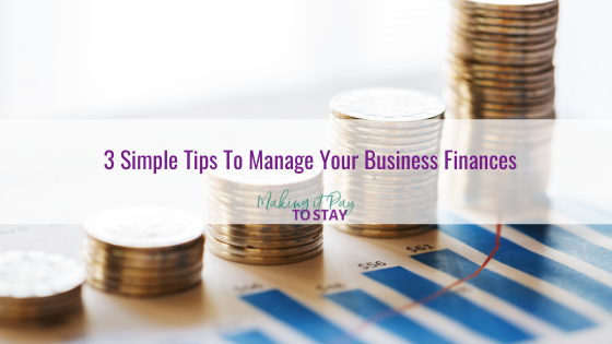 3 Simple Tips To Manage Your Business Finances