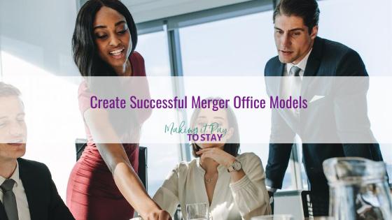 Create Successful Merger Office Models