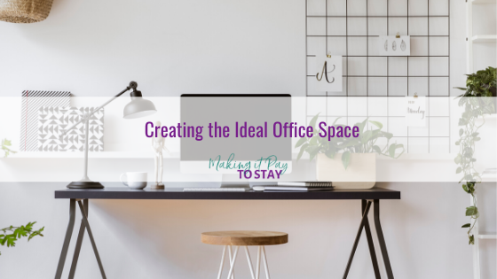 Creating the Ideal Office Space