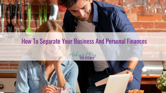 How To Separate Your Business And Personal Finances