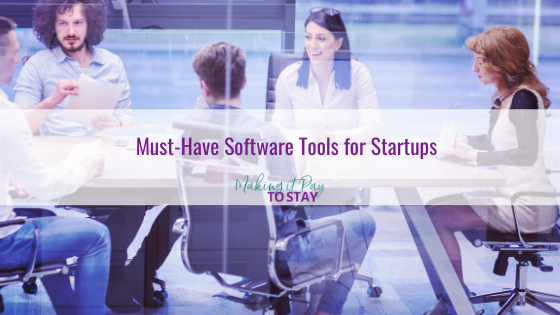 Must-Have Software Tools for Startups