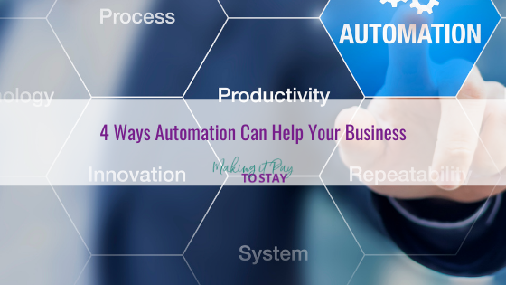 4 Ways Automation Can Help Your Business