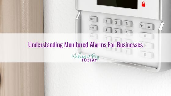 Understanding Monitored Alarms For Businesses