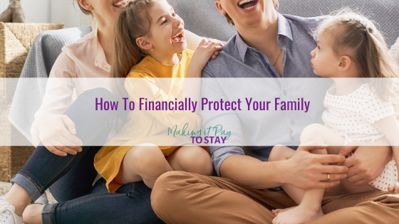 How To Financially Protect Your Family