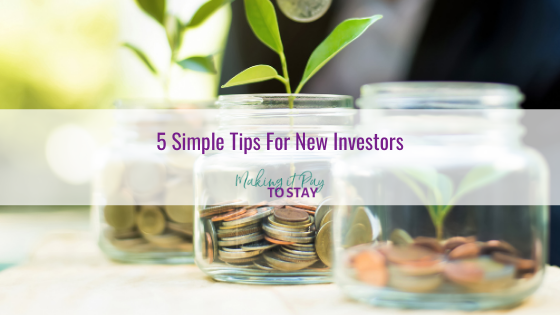 5 Simple Tips For New Investors