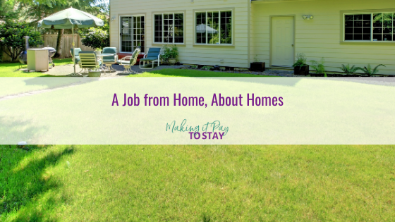 A Job from Home, About Homes