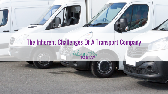 The Inherent Challenges Of A Transport Company