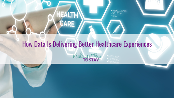 How Data Is Delivering Better Healthcare Experiences