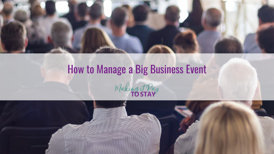 How to Manage a Big Business Event