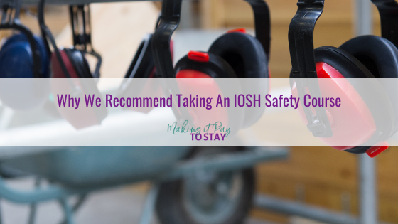 Why We Recommend Taking An IOSH Safety Course