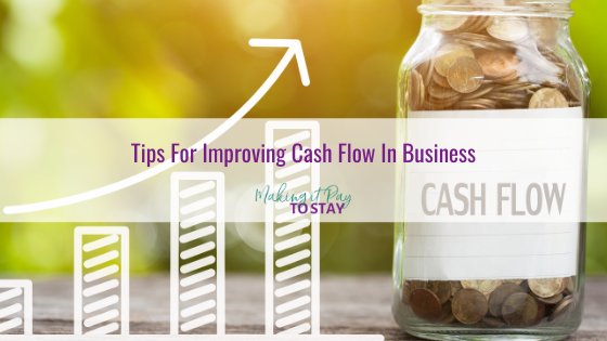 Tips For Improving Cash Flow In Business