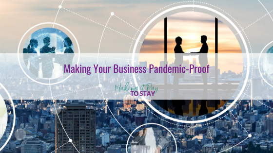 Making Your Business Pandemic-Proof