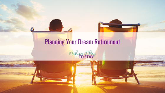 Planning Your Dream Retirement