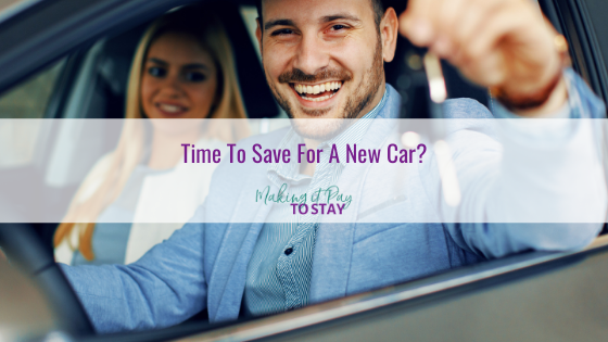 Time To Save For A New Car?