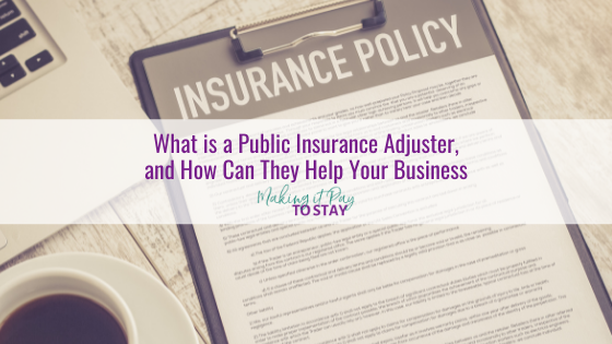 What is a Public Insurance Adjuster, and How Can They Help Your Business
