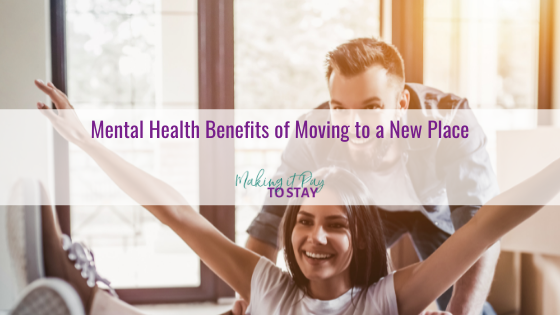Mental Health Benefits of Moving to a New Place