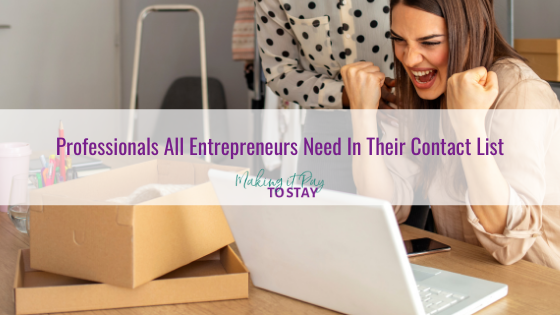 Professionals All Entrepreneurs Need In Their Contact List