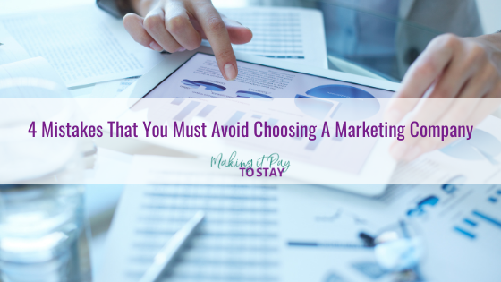 4 Mistakes That You Must Avoid Choosing A Marketing Company