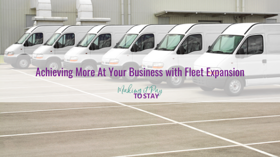 Achieving More At Your Business with Fleet Expansion