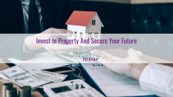 Invest In Property And Secure Your Future