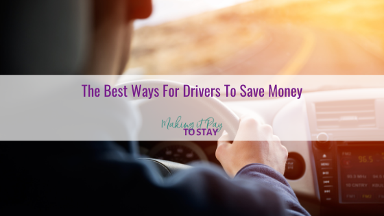 The Best Ways For Drivers To Save Money