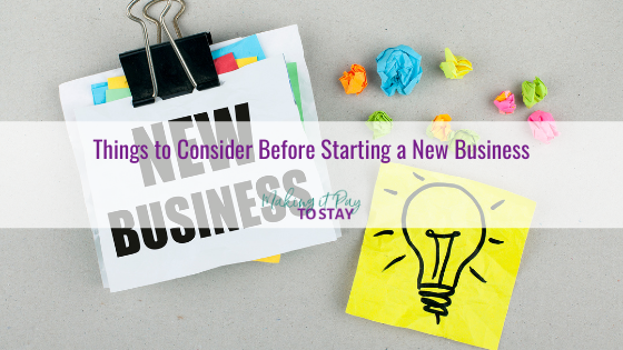 Things to Consider Before Starting a New Business